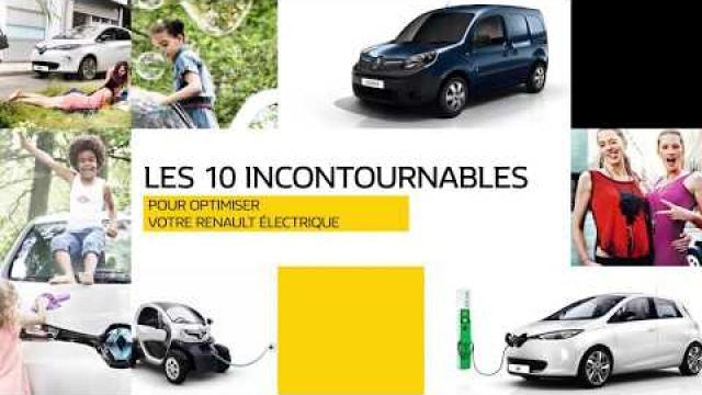 LES 10 INCONTOURNABLES / POUR OPTIMISER VOTRE RENAULT ÉLECTRIQUE